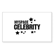 Myspace Celebrity ~ Rectangle Decal