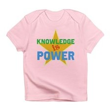 Knowledge is Power Infant T-Shirt
