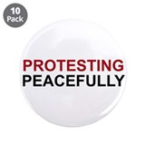 "Protesting Peacefully 3.5"" Button (10 pack)"
