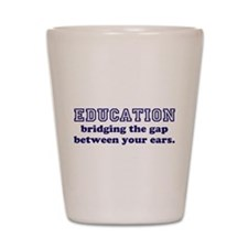 Education Bridging The Gap Shot Glass