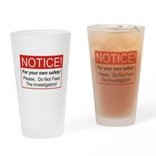 Notice / Investigators Drinking Glass