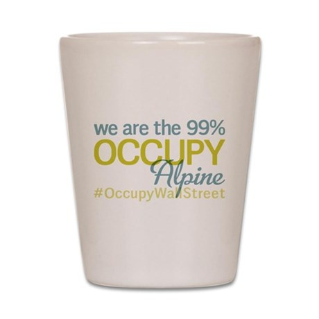 Occupy Alpine Shot Glass