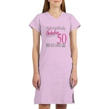50th Birthday Gifts Women's Nightshirt