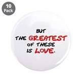 "Greatest Is Love 3.5"" Button (10 pack)"