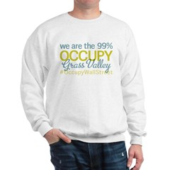 Occupy Grass Valley Sweatshirt