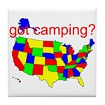 got camping? Tile Coaster