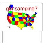 got camping? Yard Sign