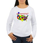 got camping? Women's Long Sleeve T-Shirt