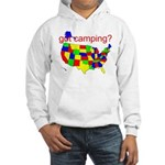 got camping? Hooded Sweatshirt