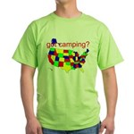 got camping? Green T-Shirt