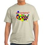 got camping? Light T-Shirt