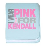 I wear pink for Kendall baby blanket