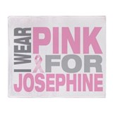 I wear pink for Josephine Throw Blanket