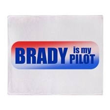 Brady Is My Pilot Throw Blanket