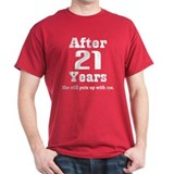 21st Anniversary Funny Quote T-Shirt