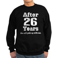 26th Anniversary Funny Quote Sweatshirt