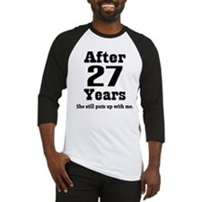 27th Anniversary Funny Quote Baseball Jersey