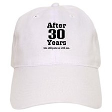 30th Anniversary Funny Quote Baseball Cap