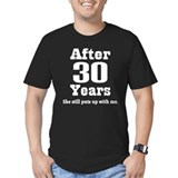 30th Anniversary Funny Quote T