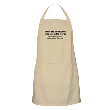 There are three kinds of peop Apron