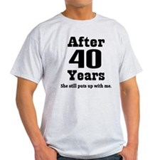 40th Anniversary Funny Quote Light T-Shirt for