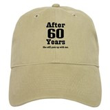 60th Anniversary Funny Quote  Baseball Cap