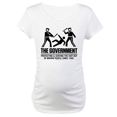 The Government Maternity T-Shirt
