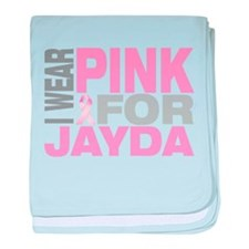I wear pink for Jayda baby blanket