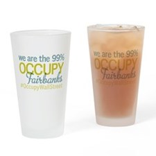 Occupy Fairbanks Drinking Glass