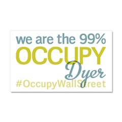 Occupy Dyer Car Magnet 20 x 12