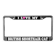 Love British Shorthair Cat License Plate Frame