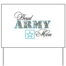 Proud Army Mom Yard Sign