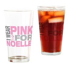 I wear pink for Noelle Drinking Glass