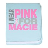 I wear pink for Macie baby blanket