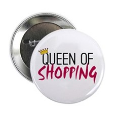 "'Queen of Shopping' 2.25"" Button (10 pack)"