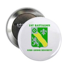 "DUI - 1st Bn - 63rd Armor Regt with Text 2.25"" But"