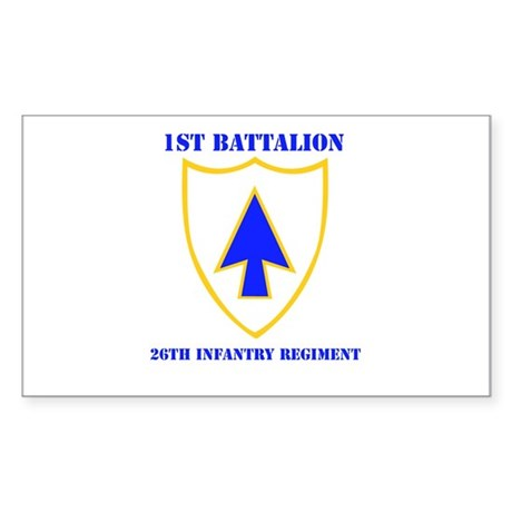 DUI - 1st Bn - 26th Infantry Regt with Text Sticke