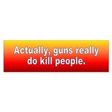 guns kill... Bumper Bumper Sticker