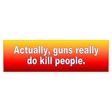 guns kill... Bumper Bumper Sticker