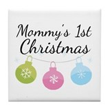 Mommy's 1st Christmas Tile Coaster