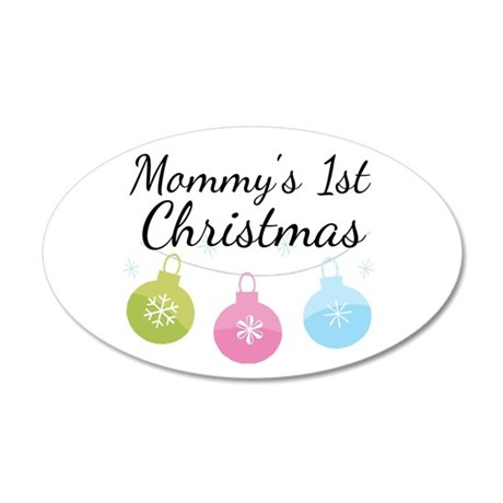 Mommy's 1st Christmas 22x14 Oval Wall Peel