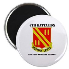 DUI - 4th Bn - 42nd FA Regt with Text Magnet