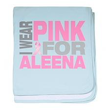 I wear pink for Aleena baby blanket