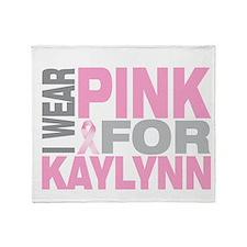I wear pink for Kaylynn Throw Blanket
