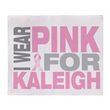 I wear pink for Kaleigh Throw Blanket