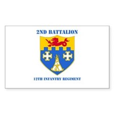 DUI - 2nd Bn - 12th Infantry Regt with Text Sticke