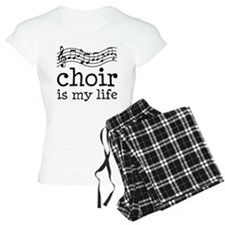 Choir is My Life Music Gift Pajamas