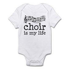 Choir is My Life Music Gift Infant Bodysuit