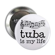 Tuba is My Life Music Gift 2.25