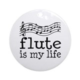 Flute is My Life Music Gift Ornament (Round)